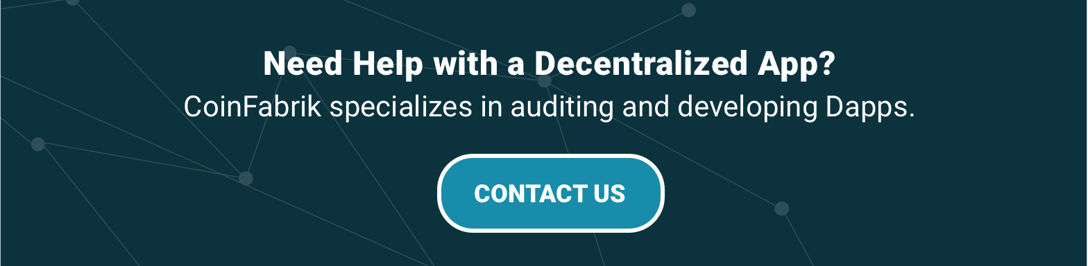 CoinFabrik specializes in auditing and developing Dapps.